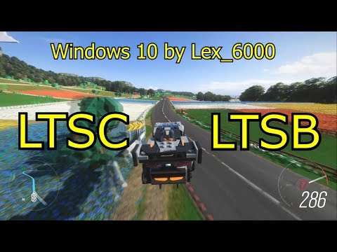 Windows 10 LTSC VS Windows 10 LTSB - сравнение в играх!!! (by Lex_6000)