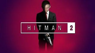 Гоняем в нового Хиххсмана. HITMAN 2 (стрим)