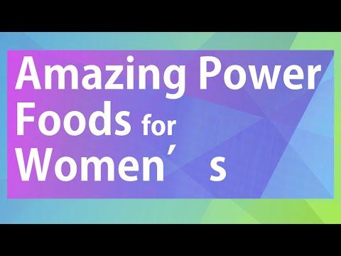 Amazing Power Foods for Women's – Best Foods for Women – Wellness Women's Health