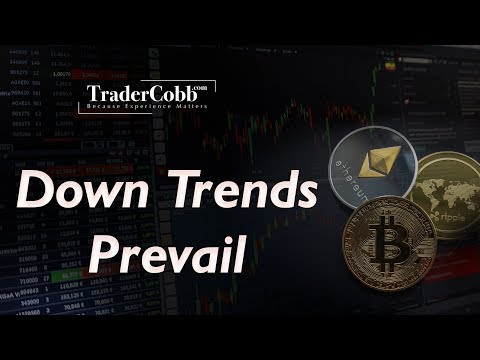 Down Trends Prevail