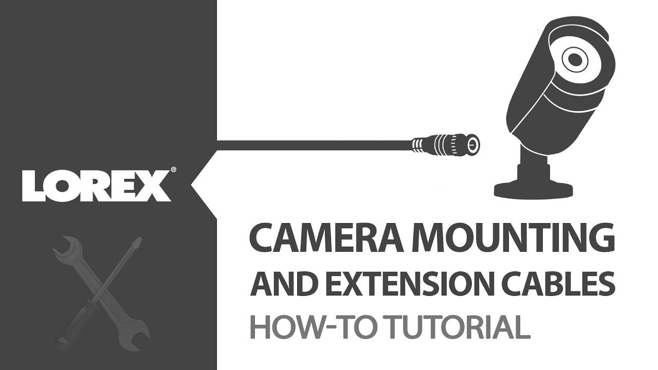 How To Tutorial On Extension Cables And Camera Mounting For Cord Wiring Installation