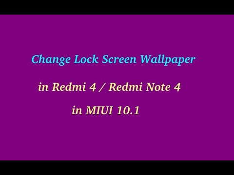 How to Change Lock Screen Wallpaper in Redmi 4 / Redmi Note 4 in MIUI  Global 10 1