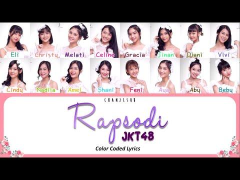 JKT48 - Rapsodi (Color Coded Lyrics)