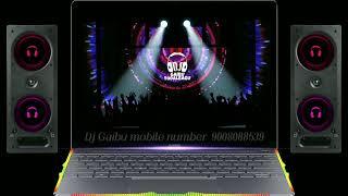 GAIBU GANI NEW JANPADA DJ SONG // MIX BY DJ GAIBU TODALBAGI //