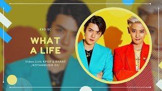 EXO-SC (Sehun Chanyeol) - 'WHAT A LIFE' Easy Lyrics (SUB INDO)