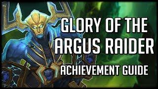 GLORY OF THE ARGUS RAIDER - Achievement Guide! | WoW Legion