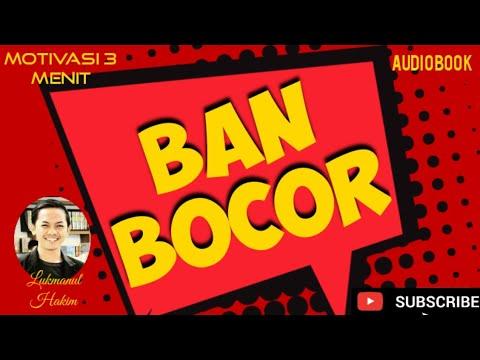 """(audio-book)-motivasi-3-menit:-""""ban-bocor""""-oleh:-lukmanul-hakim"""
