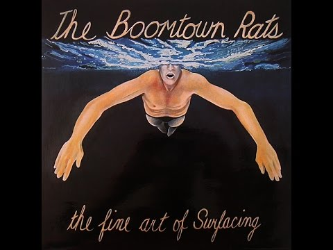 The Boomtown Rats - The Fine Art Of Surfacing (Full Album) 1979