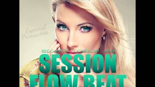 07. SESION ABRIL 2015 - CRISTIAN GIL DJ (FLOW BEAT)