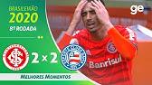 Internacional 2 x 2 Bahia   GOLS DA PARTIDA   Brasileirão Série A (06/09/2020) - YouTube