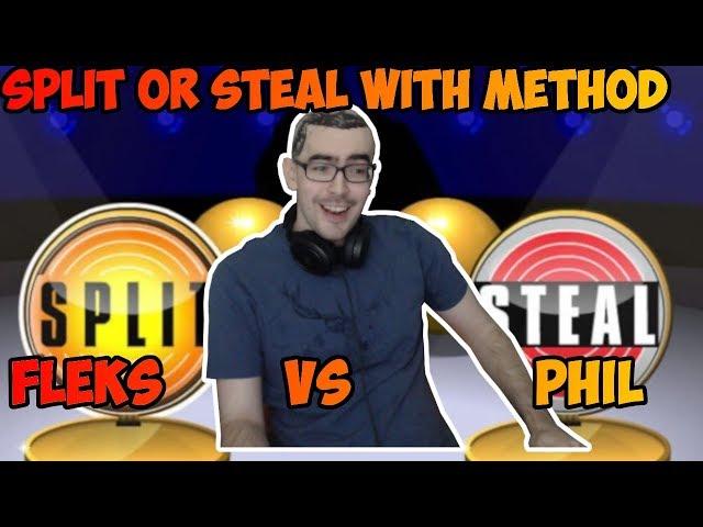 Methodjosh Split or Steal with Philwestside and Fleksmage