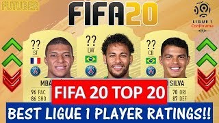 FIFA 20   TOP 20 BEST LIGUE 1 PLAYER RATINGS!! FT. NEYMAR, MBAPPE, SILVA ETC... (FIFA 20 UPGRADES)