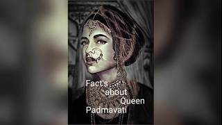 Mind blowing fact about Queen Padmavati.....