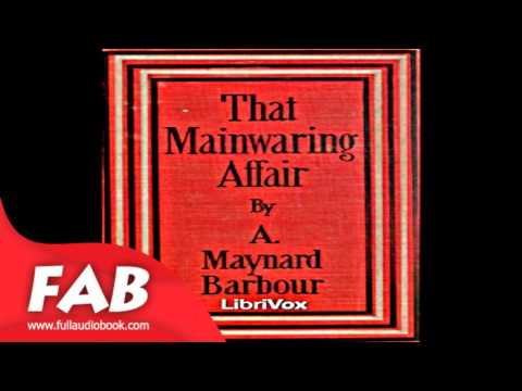 That Mainwaring Affair Full Audiobook by Anna Maynard BARBOUR by Detective Fiction