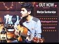 Meri Sardarniye - Ranjit Bawa | Unplugged Cover | DISHANT