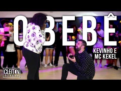 O Bebê - Kevinho e MC Kekel (COREOGRAFIA) Cleiton Oliveira / IG: @CLEITONRIOSWAG