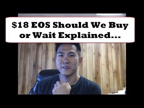$18+ EOS Should I Buy Or Wait Explained