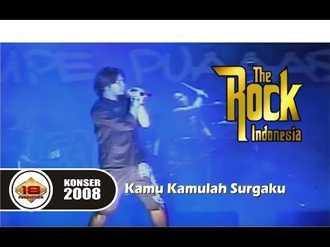 THE ROCK INDONESIA - KAMU KAMULAH SURGAKU (LIVE KONSER BENGKULU 30 MEI 2008)