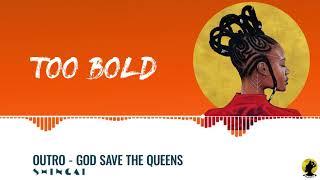 SHINGAI - Outro (God Save The Queens)