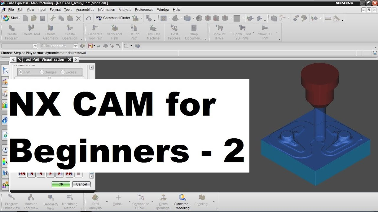 NX CAM Tutorial for Beginners - 2