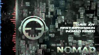 Dave Joy - First Impression (Nomad Bootleg)