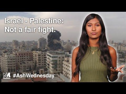 Israel - Palestine: Not a fair fight.