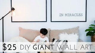How To Make Minimalist Giant Art For Under $25