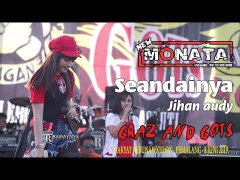 NEW MONATA - SEANDAINYA - JIHAN AUDY - RAMAYANA AUDIO
