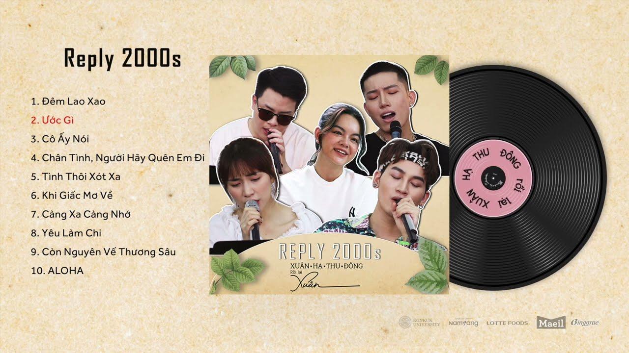 Download Reply 2000s | Nhạc XUÂN HẠ THU ĐÔNG RỒI LẠI XUÂN | Phạm Quỳnh Anh, Hoà Minzy, Anh Tú,...