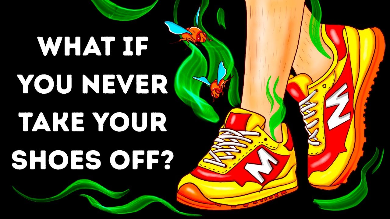 What If You Didn't Take Your Shoes Off for a Year