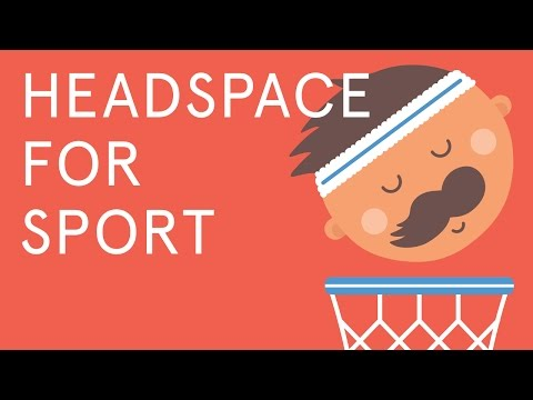Headspace for Sport | Peak performance starts with your mind