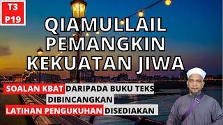 QIAMULLAIL PEMANGKIN KEKUATAN JIWA   |   PENDIDIKAN ISLAM TINGKATAN 3 KSSM   |   PELAJARAN 19