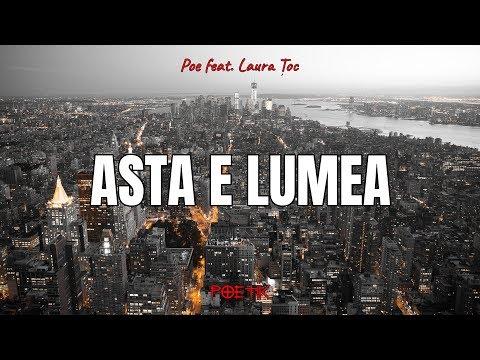 POE x Laura Toc - Asta E Lumea