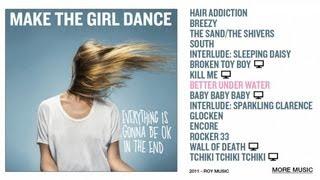 Make The Girl Dance - Better Under Water