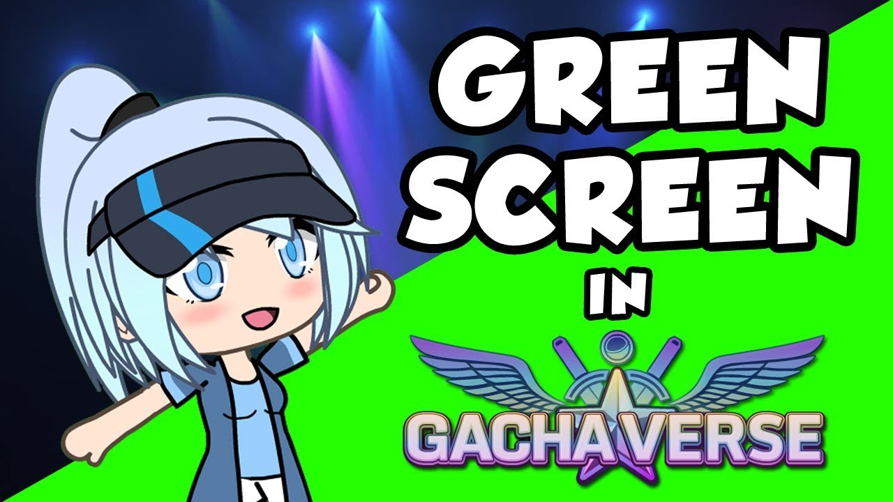 Green Screen In Gachaverse Gacha Tutorial 2 Youtube