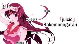 Bakemonogatari ☆ forgen「juicio」