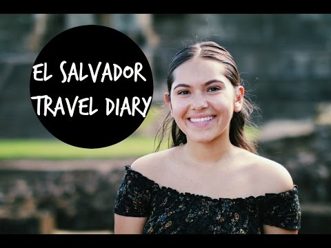 El Salvador Travel Diary