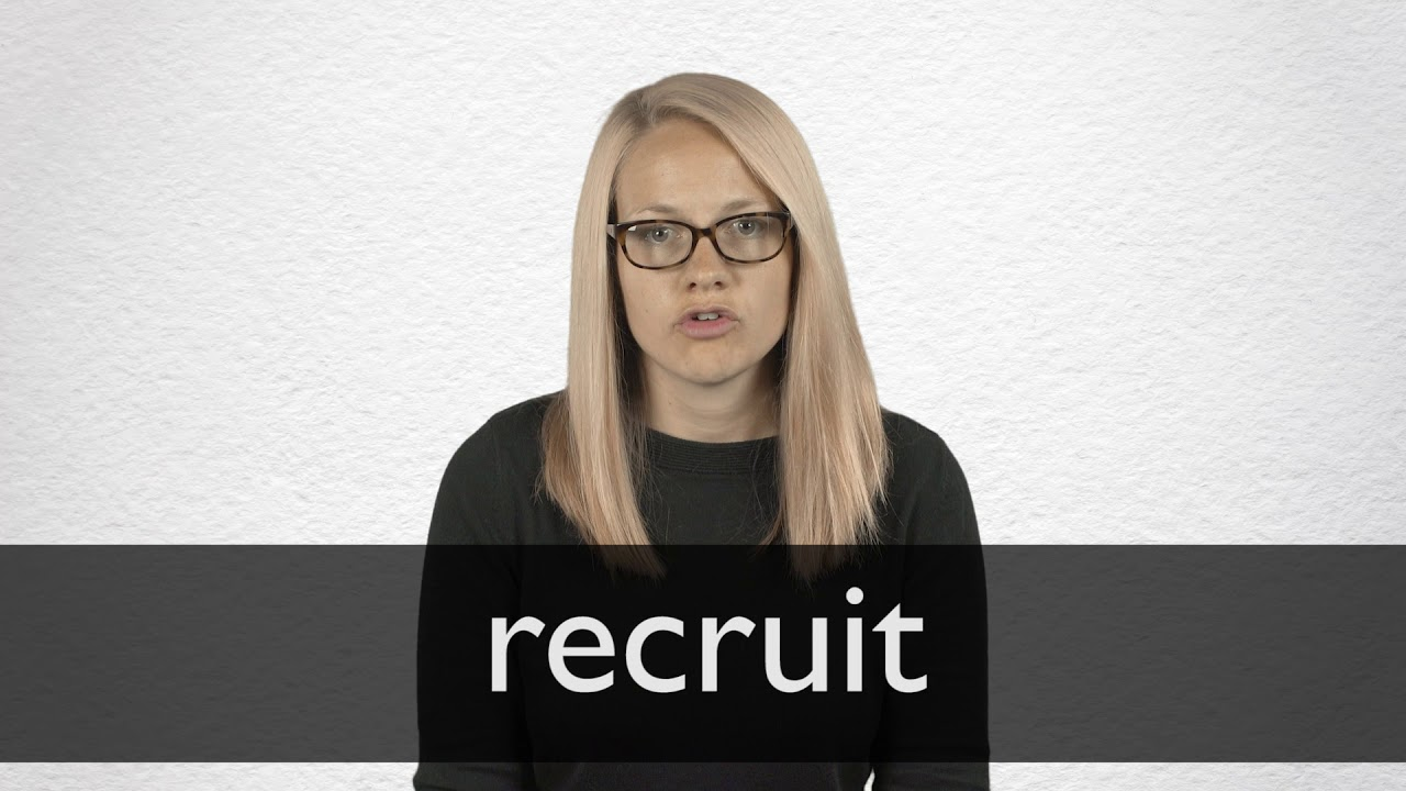 Recruit Definition And Meaning Collins English Dictionary