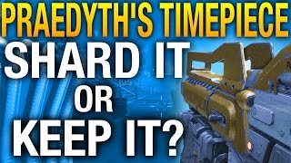 Shard It Or Keep It? - Praedyth
