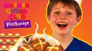 Hot Cross Buns! - Mother Goose Club Playhouse Kids Video