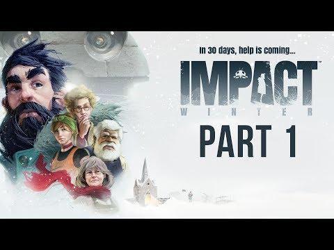 IMPACT WINTER Gameplay Walkthrough Part 1 - DAY 1 & 2