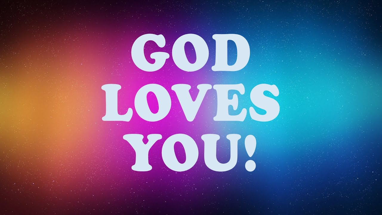 Sunday School Online-God Loves You!