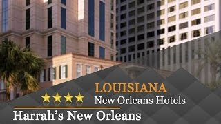 Harrah's New Orleans - New Orleans Hotels, Louisiana