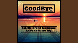 Goodbye (feat. Anne-Caroline Joy) (Jason Derulo x David Guetta feat. Nicki Minaj & Willy...