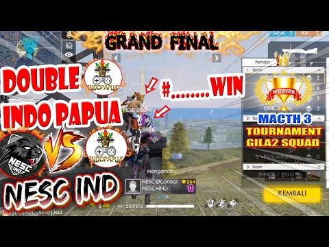 GRAND FINAL TOURNAMENT GILA2 SQUAD  MATCH 3 #SERU ABISS !! DOUBLE INDO PAPUA VS NESC IND