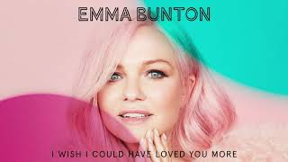 Baixar Emma Bunton - I Wish I Could Have Loved You More (Official Audio)