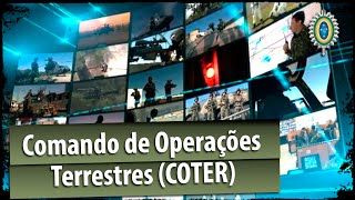 Conheça o seu Exército - Comando de Operações Terrestres (COTER)