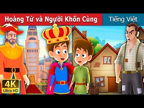Hoàng Tử và Người Khốn Cùng   Chuyen co tich   Truyện cổ tích việt nam
