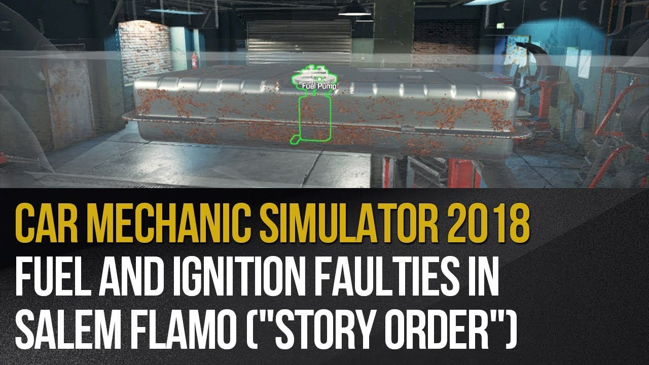 Zlecenie 6 Salem Flamo Opis Przejscia Car Mechanic Simulator