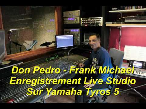 Don pedro   Frank Michael Live Studio Tyros 5
